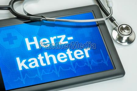 tablet med teksten hjertekateterisation udstillet